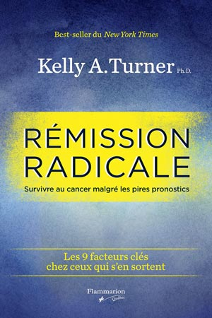 Rémission radicale- Kelly A. Turner